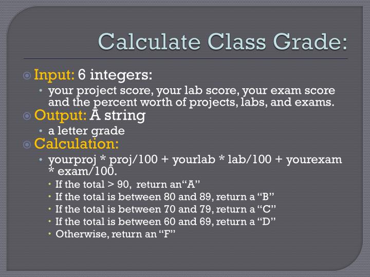 Calculate Class Grade: