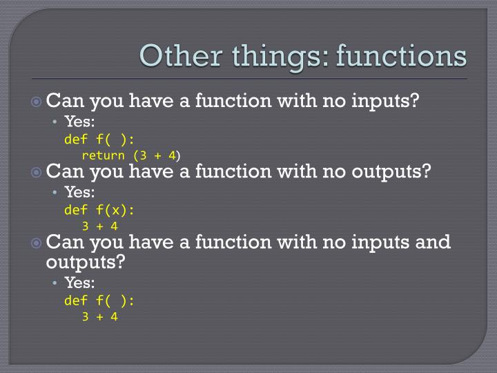 Other things: functions
