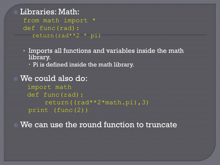 Libraries: Math: