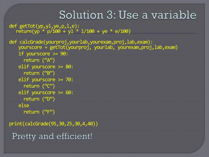 Solution 3: Use a variable