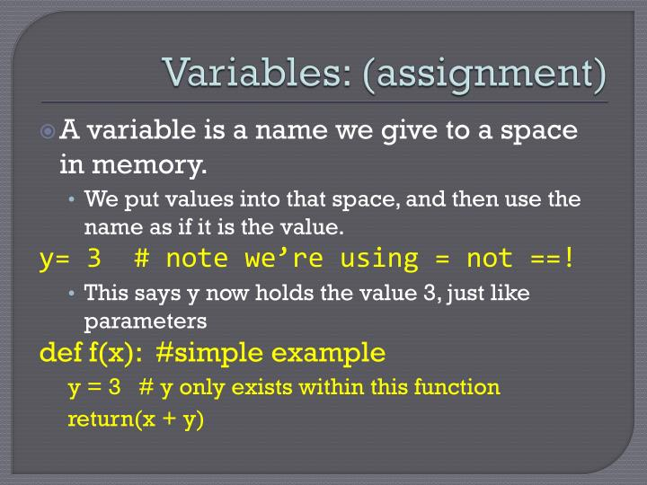 Variables: (assignment)