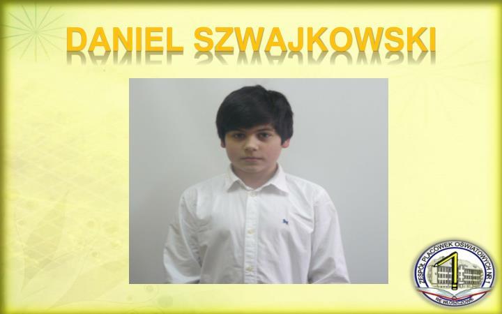 DANIEL SZWAJKOWSKI
