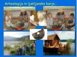 arheologija in ljubljansko barje