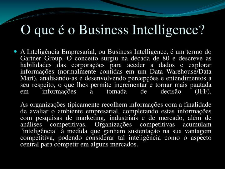 O que o business intelligence