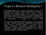 o que o business intelligence