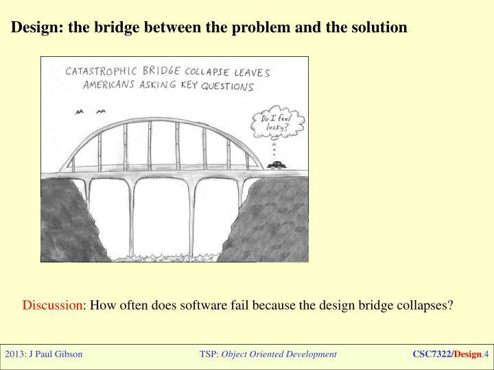 Design: the bridge