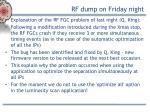 rf dump on friday night