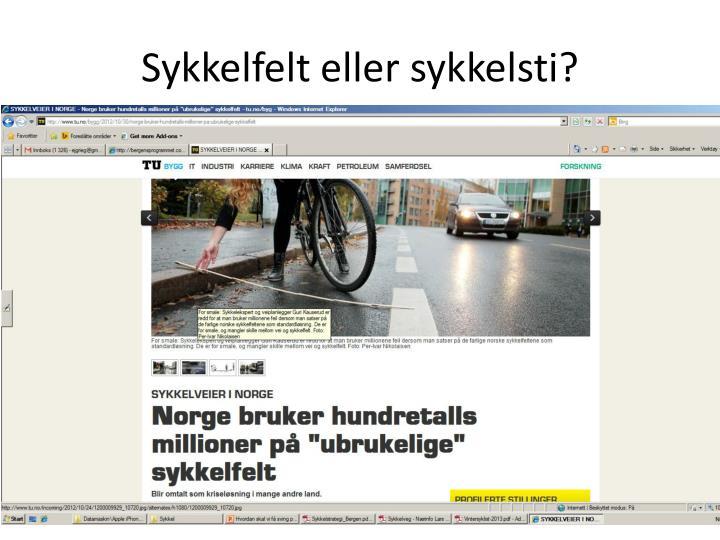 Sykkelfelt eller sykkelsti?