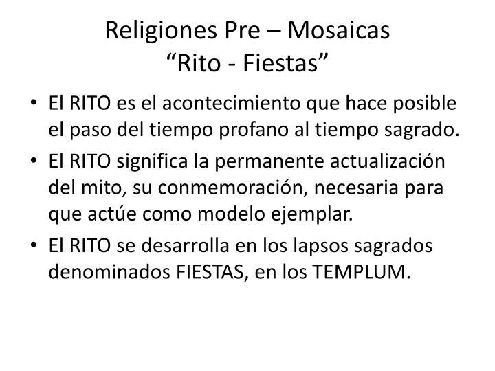 Religiones Pre – Mosaicas