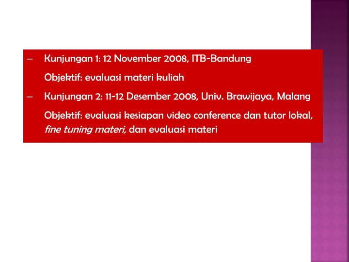 Kunjungan 1: 12 November 2008, ITB-Bandung