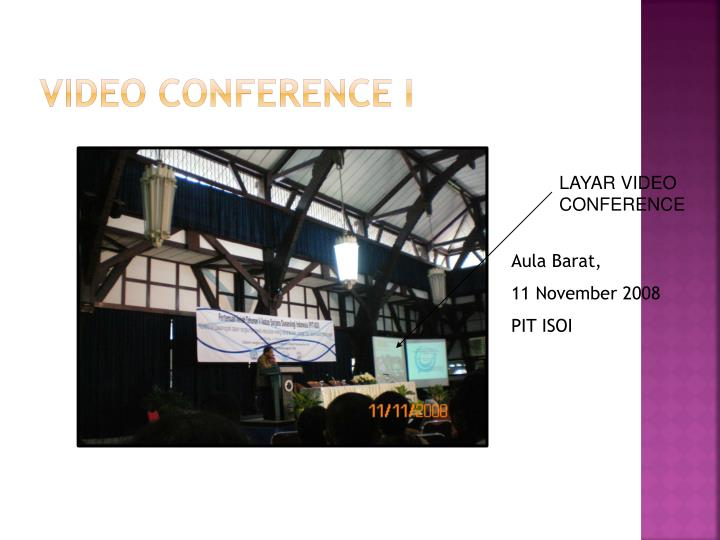 VIDEO CONFERENCE I