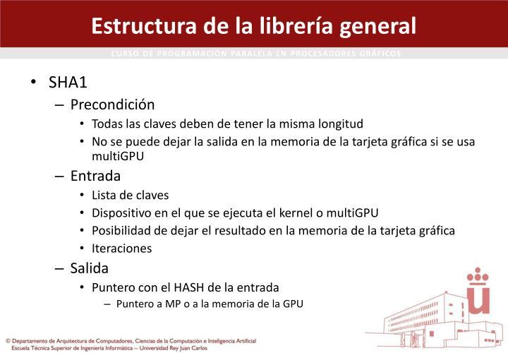 Estructura de la librería general