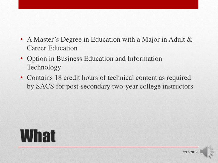 A Master's Degree in Education with a Major in Adult & Career Education