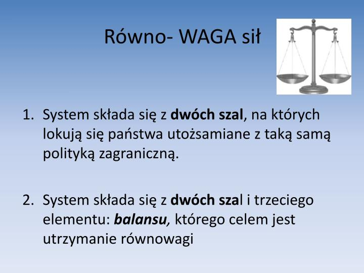 Równo- WAGA