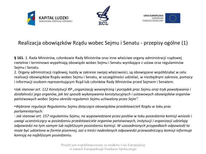 Realizacja obowiązków Rządu wobec Sejmu i Senatu - przepisy ogólne (1)