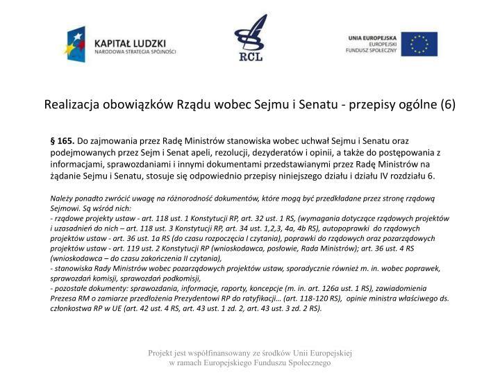Realizacja obowiązków Rządu wobec Sejmu i Senatu - przepisy ogólne