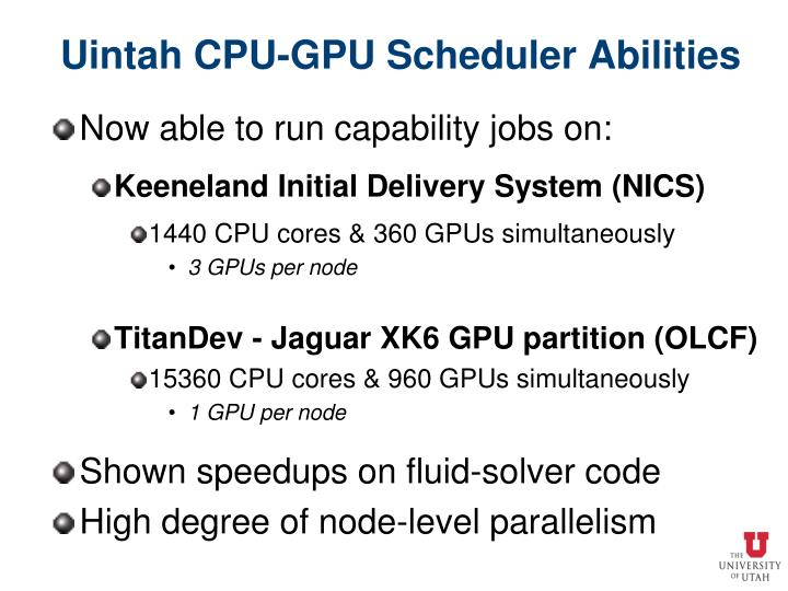 Uintah CPU-GPU Scheduler Abilities