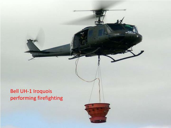Bell UH-1 Iroquois performing firefighting