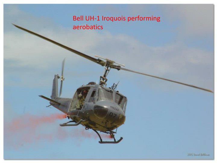 Bell UH-1 Iroquois performing aerobatics