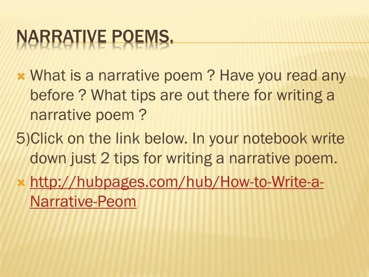 What is a narrative poem ? Have you read any before ? What tips are out there for writing a narrative poem ?