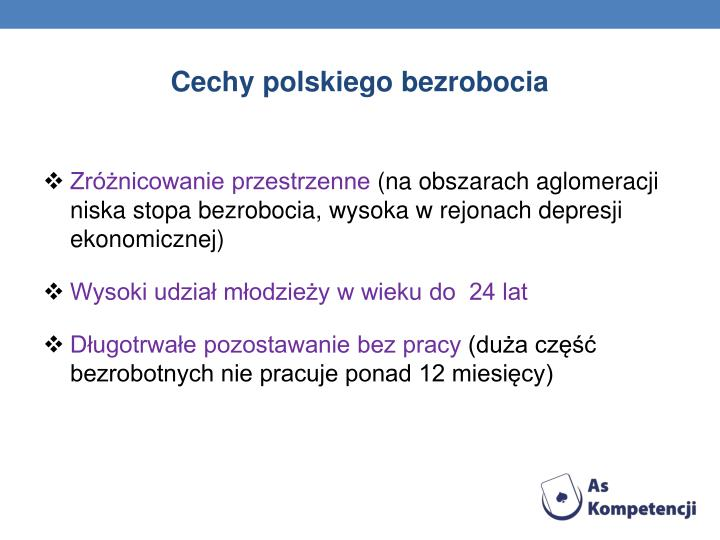 Cechy polskiego bezrobocia