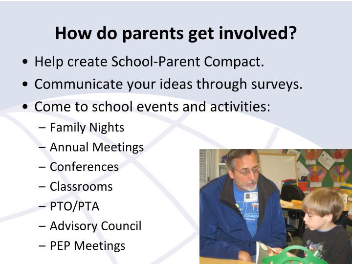 How do parents get involved?
