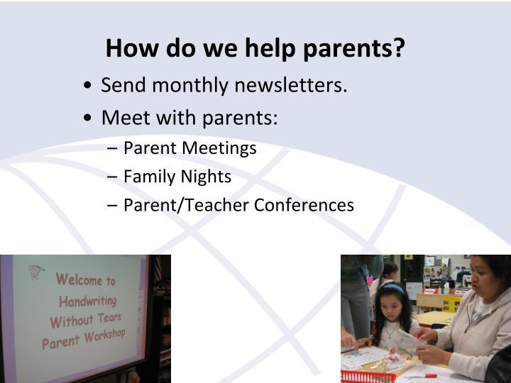 How do we help parents?