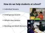 how do we help students at school
