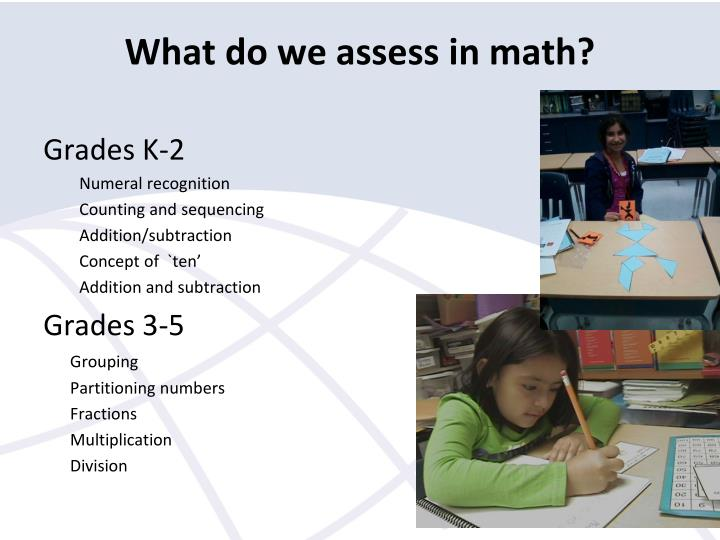 What do we assess in math?