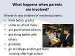 what happens when parents are involved
