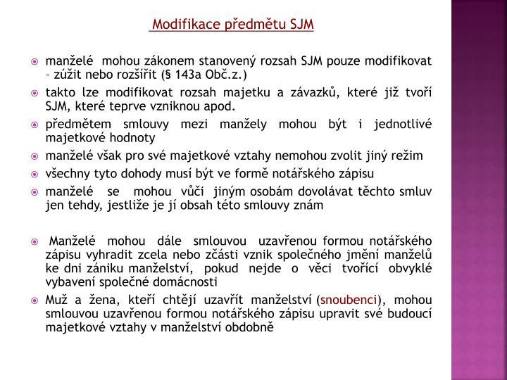Modifikace pedmtu SJM