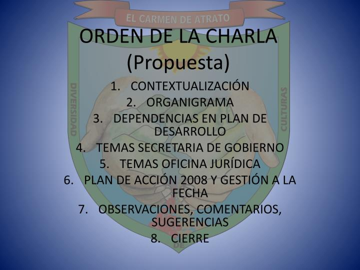 ORDEN DE LA CHARLA