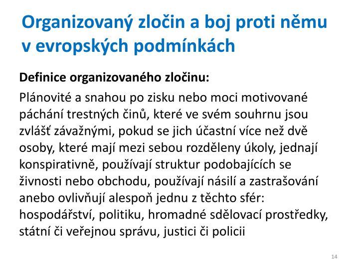 Organizovaný zločin a boj proti němu v evropských podmínkách