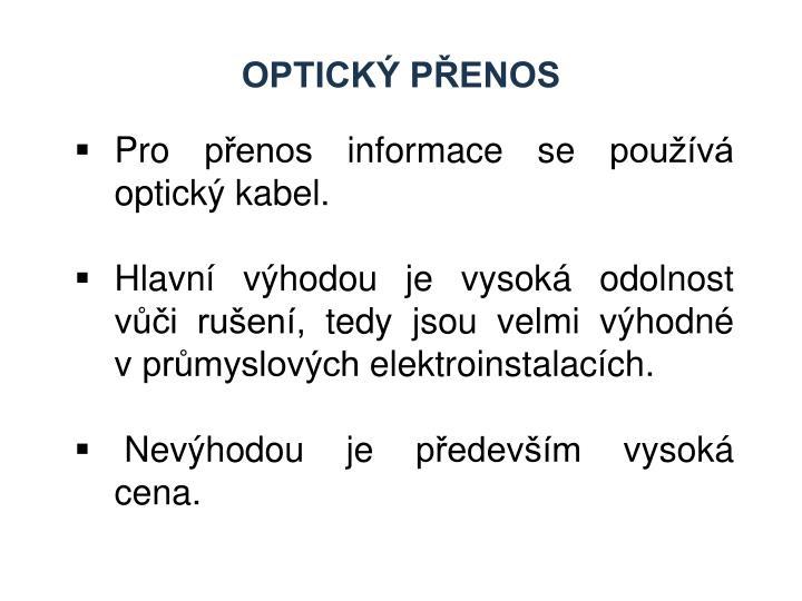 Optický přenos