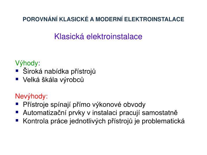 Porovnání klasické a moderní elektroinstalace