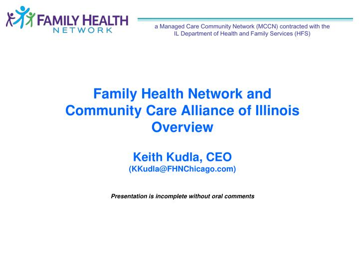 A Managed Care Community Network (MCCN) contracted with the