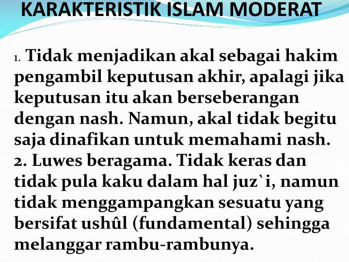 KARAKTERISTIK ISLAM MODERAT