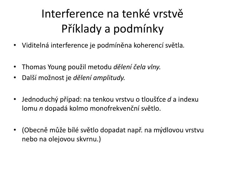 Interference na tenké