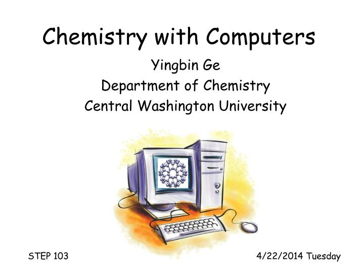 Chemistry with computers