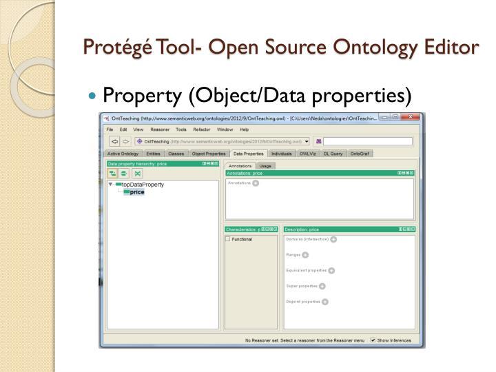 Protégé Tool- Open SourceOntology Editor