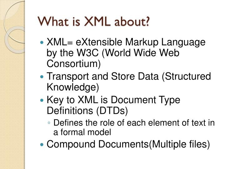 What is XML about?