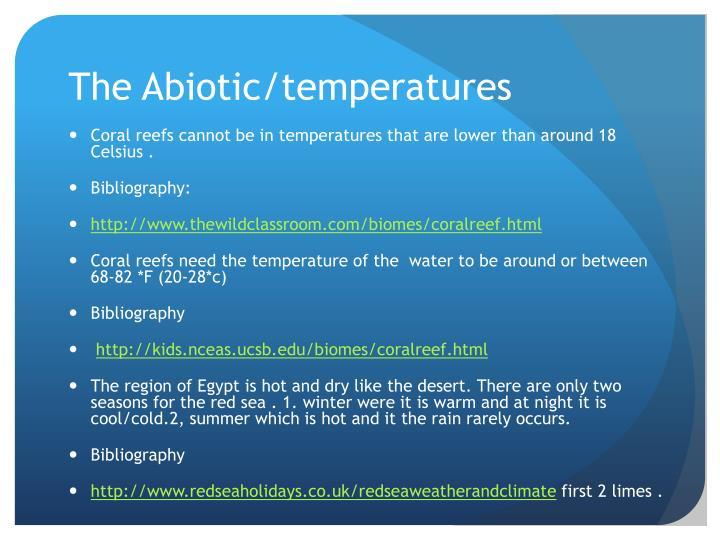 The Abiotic/temperatures