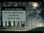 go to the throne