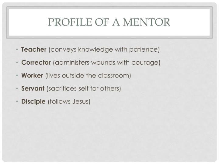 Profile of a mentor