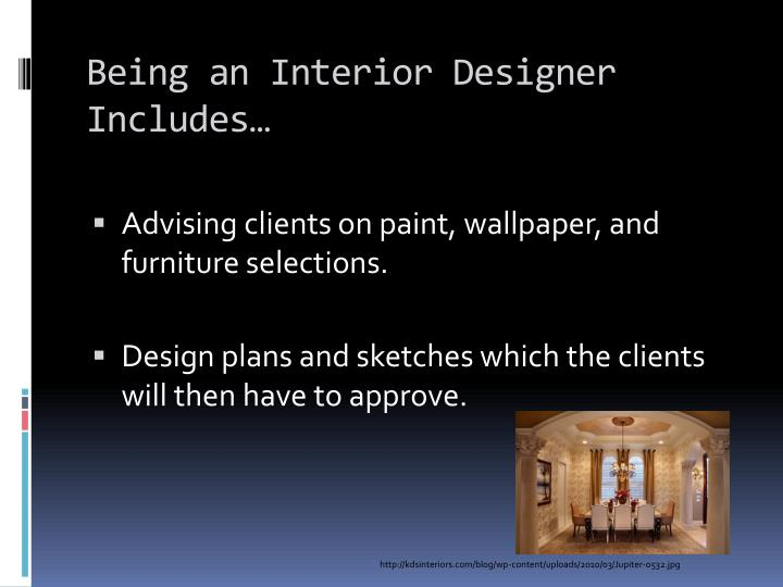 Ppt interior designer powerpoint presentation id 6295405 for Becoming an interior designer