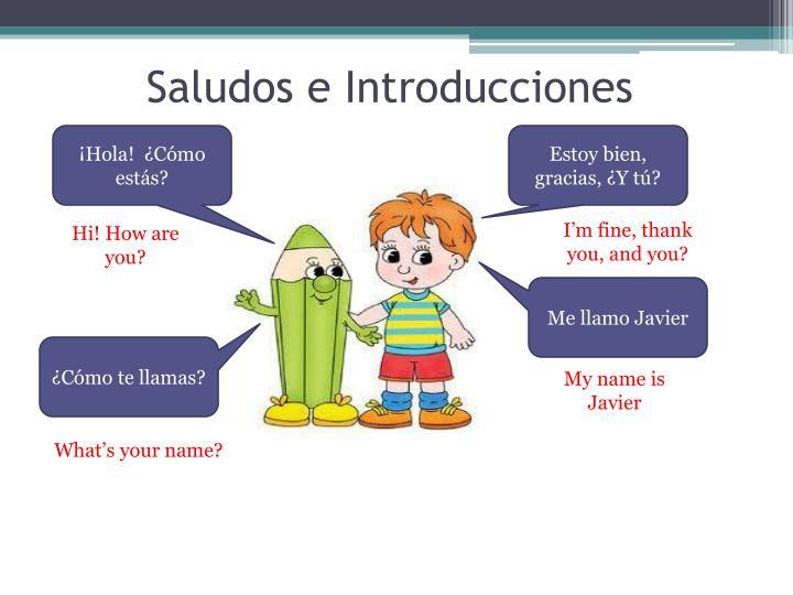 Saludos e Introducciones