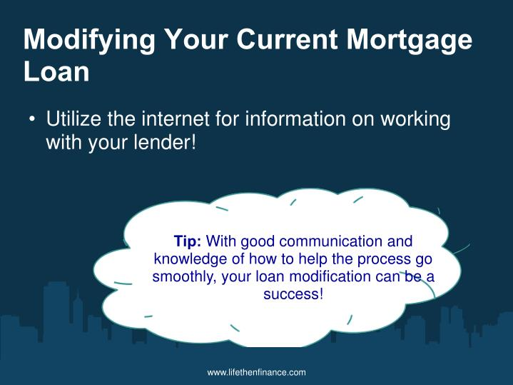 Modifying Your Current Mortgage Loan