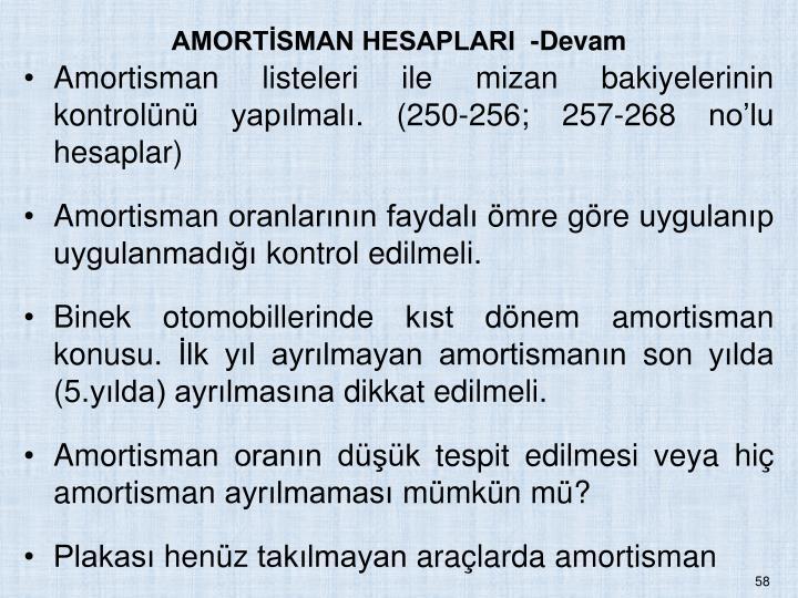 AMORTSMAN HESAPLARI  -Devam