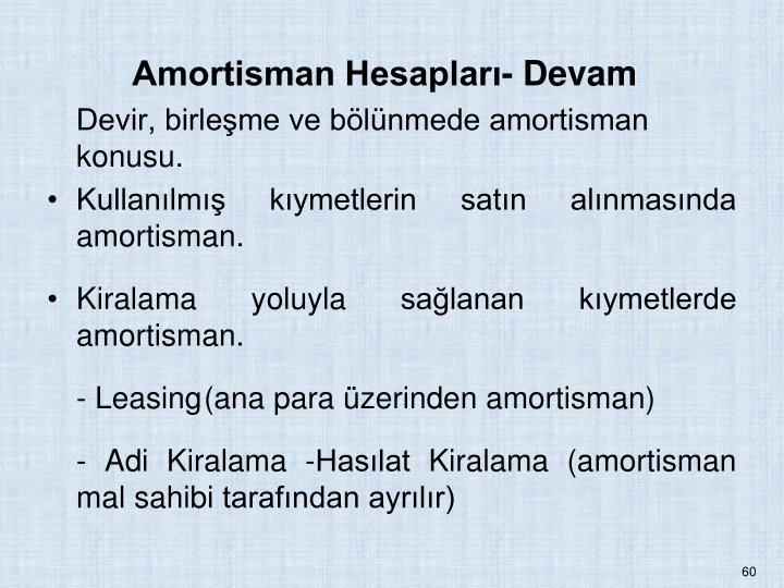 Amortisman Hesaplar- Devam
