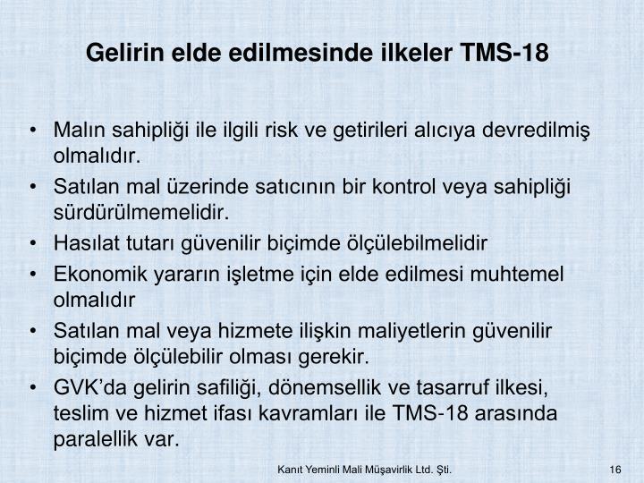 Gelirin elde edilmesinde ilkeler TMS-18